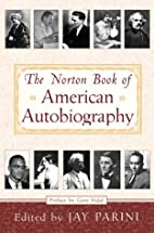 The Norton Book of American Autobiography by…