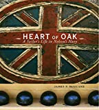 McGuane, James P.: Heart of Oak: A Sailor's Life in Nelson's Navy