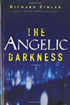 The Angelic Darkness: A Novel by Richard…