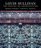 Louis Sullivan: The Poetry of Architecture…