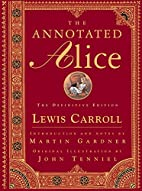 The Annotated Alice: Alice's Adventures in…