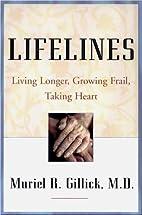 Lifelines: Living Longer, Growing Frail,…