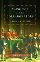 Napoleon and his Collaborators: The Making&hellip;