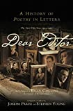 Dear Editor A History of Poetry in Letters The First Fifty Years, 1912 1962