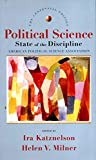 Katznelson, Ira: Political Science: The State of the Discipline