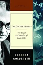 Incompleteness: The Proof and Paradox of…