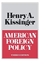 American foreign policy; three essays by…