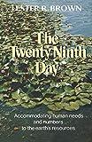 Brown, Lester R.: The Twenty Ninth Day