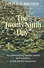 The Twenty Ninth Day by Lester R. Brown