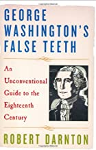 George Washington's False Teeth: An&hellip;