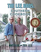 The Lee Bros. Southern Cookbook: Stories and…