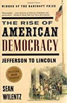 The Rise of American Democracy: Jefferson to…