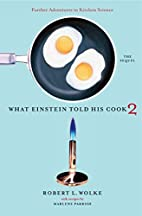 What Einstein Told His Cook 2 by Robert L.…