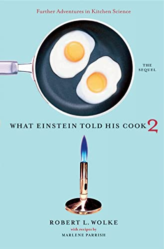 what-einstein-told-his-cook-2-the-sequel-further-adventures-in-kitchen-science-v-2