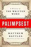 Battles, Matthew: Letter by Letter: A History of the Written Word