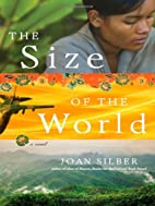 The Size of the World by Joan Silber