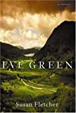 Susan Fletcher: Eve Green