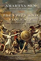 Identity and Violence: The Illusion of…