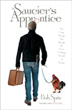 The Saucier's Apprentice: One Long Strange…