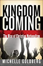 Kingdom Coming: The Rise of Christian…