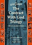 Eisner, Will: The Contract with God Trilogy: Life on Dropsie Avenue (A Contract With God, A Life Force, Dropsie Avenue)