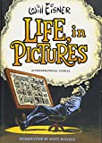 Eisner, Will: Life, in Pictures: Autobiographical Stories