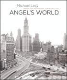 Angel's World: The New York Photographs of…