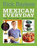 Bayless, Rick: Mexican Everyday