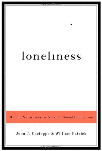 loneliness-human-nature-and-the-need-for-social-connection