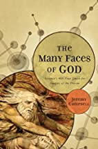 The Many Faces of God: Science's 400-Year…