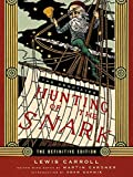Carroll, Lewis: The Annotated Hunting of the Snark: The Full Text of Lewis Carroll&#39;s Great Nonsense Epic The Hunting of the Snark