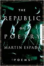 The Republic of Poetry: Poems by Martín…