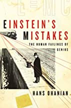 Einstein's Mistakes: The Human Failings…