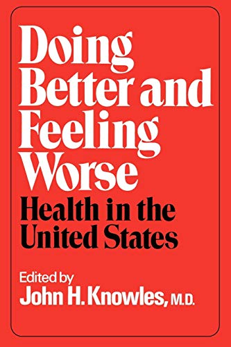 doing-better-and-feeling-worse-health-in-the-united-states