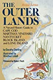 Sterling, Dorothy: Outer Lands: A Natural History Guide to Cape Cod, Martha's Vineyard, Nantucket, Block Island, and Long Island