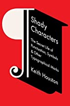 Shady Characters: The Secret Life of…
