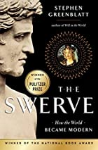 The Swerve: How the World Became Modern av…
