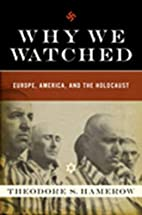 Why We Watched: Europe, America, and the…