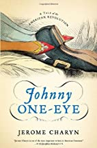 Johnny One-Eye: A Tale of the American…