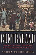 Contraband: Smuggling and the Birth of the…