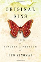 Original Sins: A Novel of Slavery & Freedom…