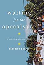 Waiting for the Apocalypse: A Memoir of…