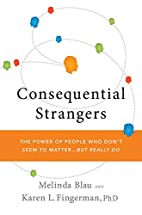 Consequential Strangers: The Power of People…