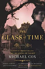 The Glass of Time: The Secret Life of Miss…