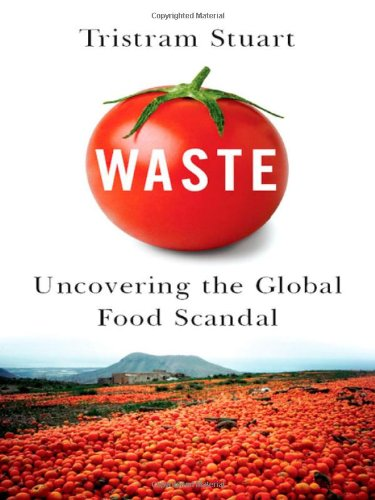 waste-uncovering-the-global-food-scandal