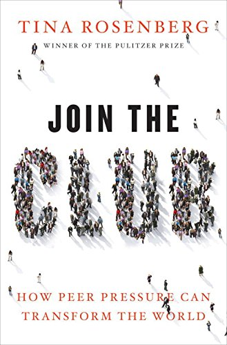 join-the-club-how-peer-pressure-can-transform-the-world