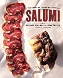 Ruhlman, Michael: Salumi: The Craft of Italian Dry Curing