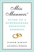 Miss Manners' Guide to a Surprisingly…
