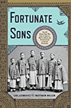 Fortunate Sons: The 120 Chinese Boys Who…