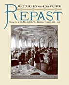 Repast: Dining Out at the Dawn of the New…